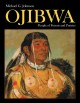 Ojibwa : people of forests and prairies