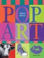 Pop art : create your own striking wall art