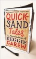 Quicksand tales : the misadventures of Keggie Carew.