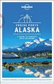 Cruise ports Alaska.