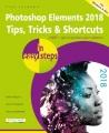 Photoshop Elements 2018 : tips, tricks & shortcuts