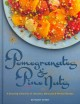 Pomegranates & pine nuts : a stunning collection of Lebanese, Moroccan and Persian recipes