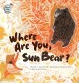 Where are you, sun bear? : Malaysia