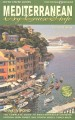 Mediterranean by Cruise Ship : The Complete Guide to Mediterranean Cruising: Your Porthole Companion
