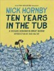 Ten years in the tub : a decade soaking in great books