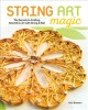 String art magic : the secrets to crafting geometric art with string and nail