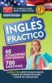 Inglés práctico : 40 Situaciones Cotidianas 700 Ejercicios.