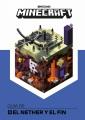 Minecraf Gua̕ de El Nether y el Fin / Minecraft Guide to the Nether & the End