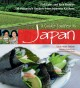 A cook's journey to Japan : fish tales and rice paddies : 100 homestyle recipes from Japanese kitchens