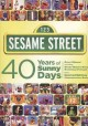 Sesame Street : 40 years of sunny days