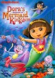Dora the Explorer. Dora's rescue in Mermaid Kingdom Benny the castaway ; Dora's moonlight adventure