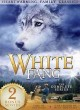 White Fang : the complete series