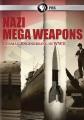 Nazi mega weapons : German engineering in WWII