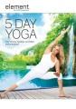 5 day yoga.