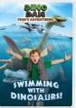 Dino Dan. Swimming with dinosaurs! : Trek