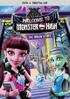 Monster High. Welcome To Monster High : the origin story.