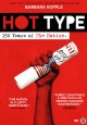 Hot type : 150 years of the Nation