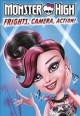 Monster High, frights, camera, action!