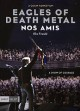 Eagles of Death metal : nos amis = our friends
