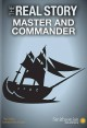 The Real Story: Master and Commander