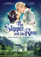 The Slipper and the Rose : the story of Cinderella.