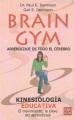 Brain gym : aprendizaje de todo el cerebro