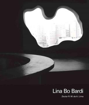Lina Bo Bardi by Zeuler Rocha Mello de Almeida Lima
