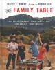 The family table : recipes and moments from a nomadic life