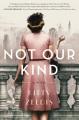 Not our kind : a novel