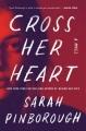 Cross her heart : a novel