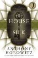 The house of silk : a Sherlock Holmes novel
