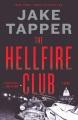 The hellfire club : a novel