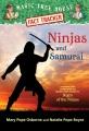 Ninjas and samurai : a nonfiction companion to Magic tree house #5 : Night of the ninjas
