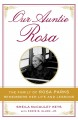 Our Auntie Rosa : the family of Rosa Parks remembers her life and lessons