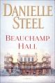 Beauchamp Hall : a novel