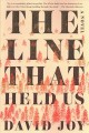 The line that held us : a novel