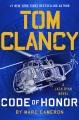 Tom Clancy. Code of honor