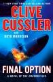 Final option : a novel of the Oregon files