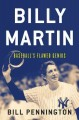 Billy Martin : baseball's flawed genius