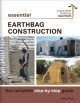 Essential Earthbag construction : the complete step-by-step guide