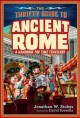 The thrifty guide to Ancient Rome : a handbook for time travelers