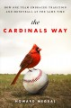 The Cardinals way : how one team embraced tradition and Moneyball at the same time