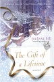 The gift of a lifetime : a novel