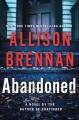 Abandoned : a novel
