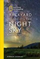 Backyard guide to the night sky