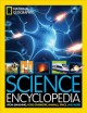 Science encyclopedia : atom smashing, food chemistry, animals, space, and more!