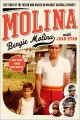 Molina : the story of the father who raised an unlikely baseball dynasty