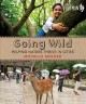 Going wild : helping nature thrive in cities