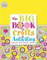 The big book of crafts & activities