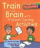 Train your brain with problem-solving activities